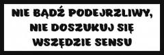 Śmieszne tabliczki refleksyjne (Nie bądź podejrzliwy)