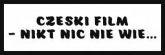 Śmieszne tabliczki refleksyjne (Czeski film- nikt nic nie wie...)