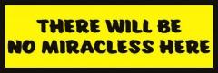Śmieszne tabliczki refleksyjne (There will be no miracless here)