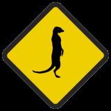 Śmieszne znaki drogowe ze zwierzętami (surykatka)