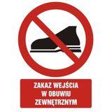 Tabliczka - Zakaz wejścia w obuwiu zewnętrznym - 33x46 cm