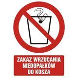 Tabliczka - Zakaz wyrzucania niedopałków do kosza - 21x29 cm