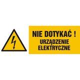 Znak - Nie dotykać! Urządzenie elektryczne - 17x21 cm