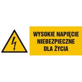 Znak - Wysokie napięcie niebezpieczne dla życia - 10x29 cm