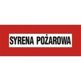 Tabliczka - Syrena pożarowa - 14 x 36 cm