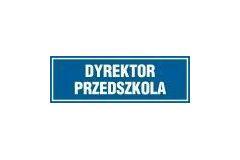 Dyrektor przedszkola - tabliczka