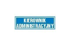 Kierownik administracyjny - tabliczka