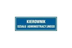 Kierownik działu administracyjnego - tabliczka