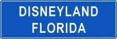 Tabliczki z nazwami miejsc i miejscowości (Disneyland Florida 1)