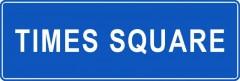 Tabliczki z nazwami miejsc i miejscowości (Times Square 1)