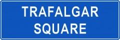 Tabliczki z nazwami miejsc i miejscowości (Trafalgar Square 1)